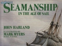 Seamanship in the age of sail(外文扫描版)【网盘下载】